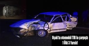 Tırla çarpışan otomobilde sürücü öldü, 3 kişide yaralandı!