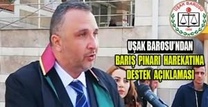 Uşak Barosu Başkanı Avukat Emin Coşkun; Barış Pınarı Harekatı bölgede istikrarı ve huzuru sağlamak için sürdürülüyor