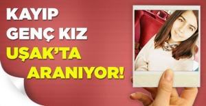 Kaybolan kızın Uşak'ta olduğu iddia ediliyor!