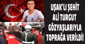 Uşak#039;lı Şehit Ali Turgut son...