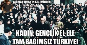 Kadın Gençlik El Ele Tam Bağımsız Türkiye!