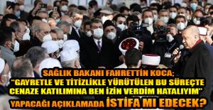 SAĞLIK BAKANI FAHRETTİN KOCA, CENAZE...