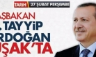 Başbakan Erdoğan, 27 Şubat'ta Uşak'ta Olacak!