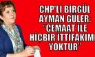CHP İzmir Milletvekili Güler, Uşak'ta Cemaate Yüklendi!