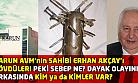 Eski Belediye Başkanı Erhan Akçay feci şekilde dövüldü! Peki sebep ne? Kim dövdü ya da dövdürttü?