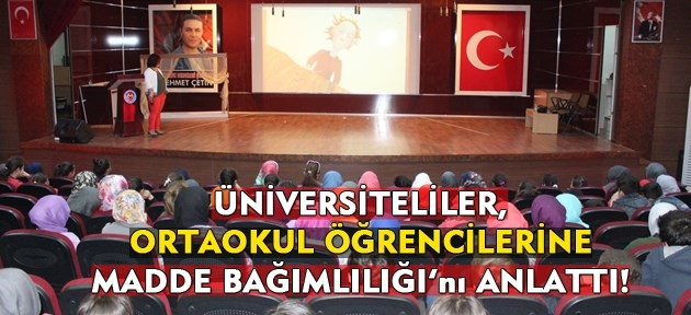 Uşak Üniversitesi öğrencileri, ortaokul öğrencilerine madde bağımlılığını anlattı!