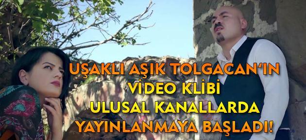 Uşaklı Aşık Tolgacan'ın yeni klibi ulusal kanallarda yayınlanmaya başladı!